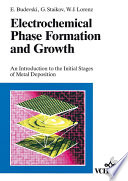 Electrochemical Phase Formation and Growth Book