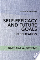 Self Efficacy and Future Goals in Education