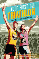 Your First Triathlon  2nd Ed