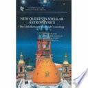 New Quests in Stellar Astrophysics  The Link Between Stars and Cosmology Book