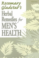 Rosemary Gladstar s Herbal Remedies for Men s Health Book
