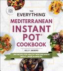 The Everything Mediterranean Instant Pot® Cookbook Pdf/ePub eBook