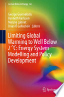Limiting Global Warming to Well Below 2 °C: Energy System Modelling and Policy Development