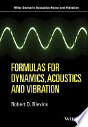 Formulas for Dynamics  Acoustics and Vibration