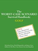 The Worst Case Scenario Survival Handbook  Golf