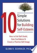 10 Simple Solutions For Building Self Esteem Book PDF