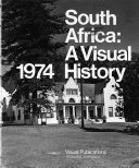South Africa  a Visual History  1974