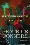 The Veryvery Enchanted Kingdom