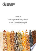 Status Of Seed Legislation And Policies In The Asia Pacific Region