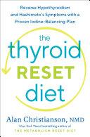 The Thyroid Reset Diet