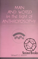 Man and World In the Light of Anthroposophy