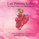 I Am Princess Katlyn Book PDF