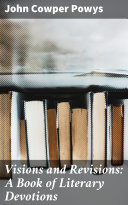 Visions and Revisions: A Book of Literary Devotions Pdf/ePub eBook