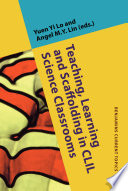 Teaching  Learning and Scaffolding in CLIL Science Classrooms Book