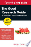 Ebook The Good Research Guide For Small Scale Social Research Projects