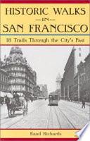 Historic Walks in San Francisco Book PDF