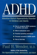 ADHD  Attention Deficit Hyperactivity Disorder in Children  Adolescents  and Adults