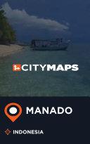 City Maps Manado Indonesia