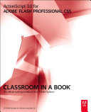 ActionScript 3 0 for Adobe Flash Professional CS5 Classroom in a Book