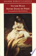 """""""Notre-Dame de Paris"""" by Victor Hugo, Alban Krailsheimer"""
