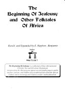 The Beginning of Jealousy and Other Folktales of Africa