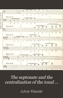 The Septonate and the Centralization of the Tonal System