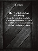 The English dialect dictionary
