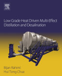 Low Grade Heat Driven Multi Effect Distillation and Desalination