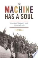 The Machine Has a Soul