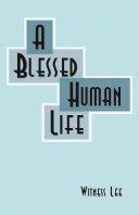 A Blessed Human Life [Pdf/ePub] eBook