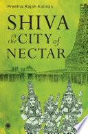 Shiva in the City of Nectar
