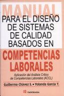 Manual para el diseño de sistemas de calidad basados en competencias laborales