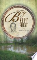 A Boy Kept Silent