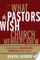 What Pastors Wish Church Members Knew Book PDF