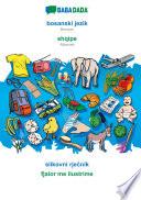 BABADADA, bosanski jezik - shqipe, slikovni rječnik - fjalor me ilustrime