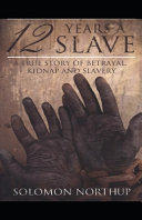 Illustrated Twelve Years a Slave by Solomon Northup Book