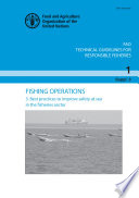 Fishing operations. 1. Best practices to improve safety at sea in the fisheries sector. FAO Technical Guidelines for Responsible Fisheries No. 1, Suppl. 3