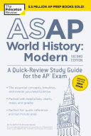 ASAP World History  Modern  2nd Edition  A Quick Review Study Guide for the AP Exam