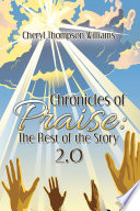 Chronicles of Praise  the Rest of the Story 2 0