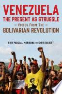 Venezuela, the Present as Struggle