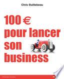 100 € pour lancer son business Pdf/ePub eBook