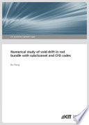 Numerical study of void drift in rod bundle with subchannel and CFD codes Book