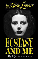 Ecstasy and Me My Life As a Woman