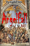 AngelFall Book I - A Novel of Hell