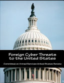Foreign Cyber Threats to the United States Book