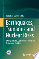 Earthquakes  Tsunamis and Nuclear Risks
