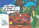 The Boy from the in Between