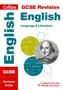 Collins New GCSE Revision - GCSE English Language and English Literature