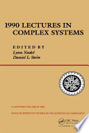 1990 Lectures In Complex Systems