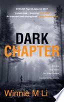 Dark Chapter  Hard hitting crime fiction based on a true story
